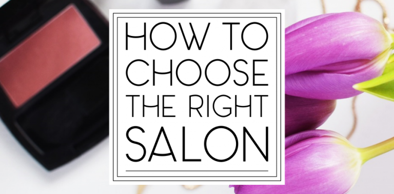 How to Choose the Right Salon