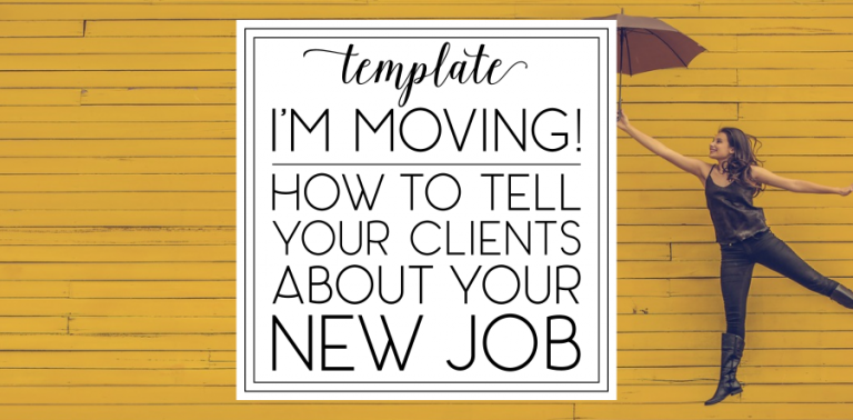 How to Inform Your Clients that You're Moving to a New Business