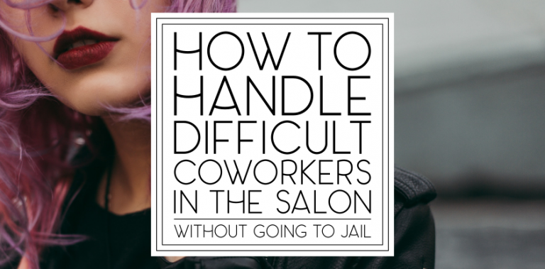 How to Handle Difficult Coworkers in the Salon