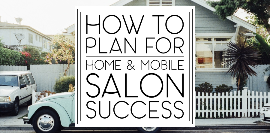 Traveling salon business plan for How to make a beauty salon at home