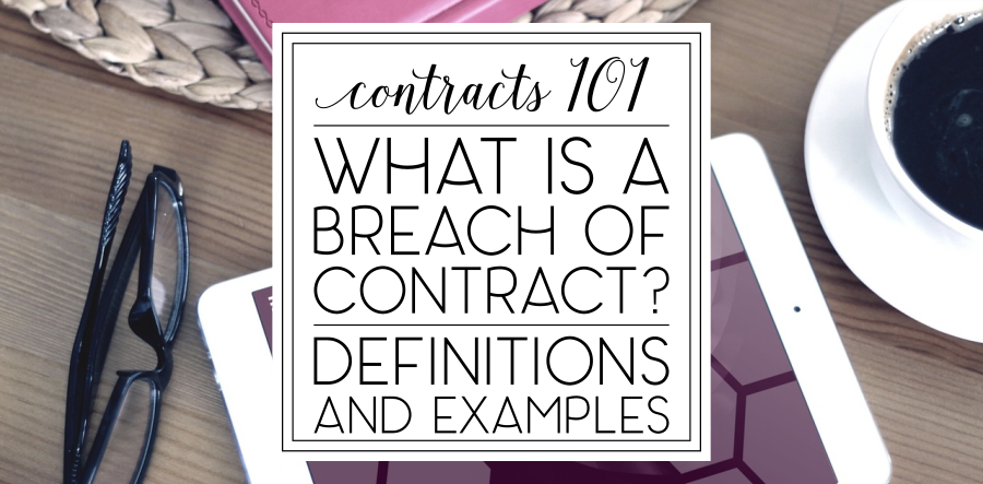 Employment Contracts: What Is A Breach Of Contract?