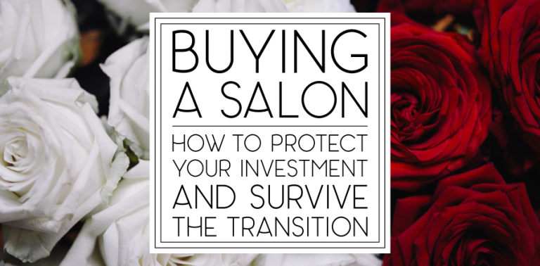 Buying a Salon: How to Survive the Transition