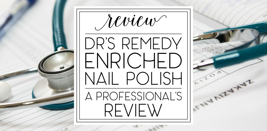 Dr.'s Remedy Polish Review
