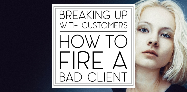 How to Fire a Bad Client