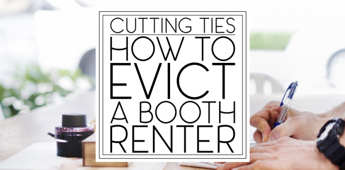 How To Fire Evict A Booth Renter This Ugly Beauty Business