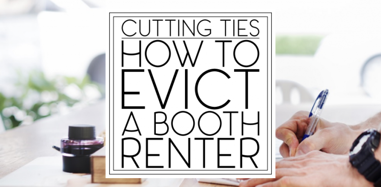 How to Fire (Evict) a Booth Renter