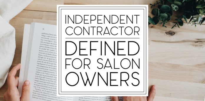 """Independent Contractor"""" Defined: For Salon Owners 