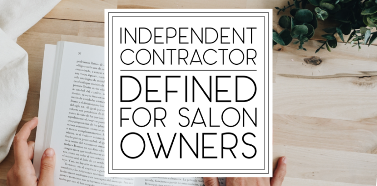 """""""Independent Contractor"""" Defined: For Salon Owners"""