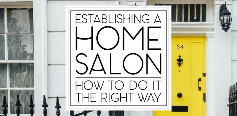 How to Establish a Home Salon