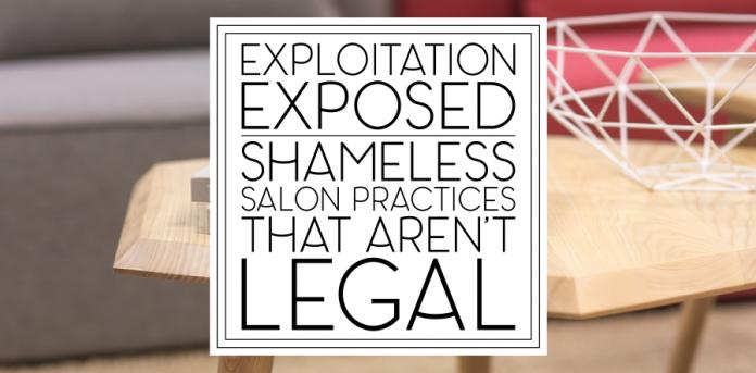 Exploitation Exposed: 8 Shameless Salon Practices That Aren