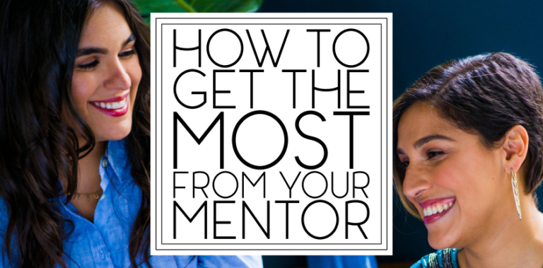 Ten Ways To Get The Most From Your Mentor