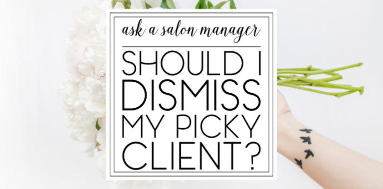 AASM: Can I dismiss a difficult, picky client?
