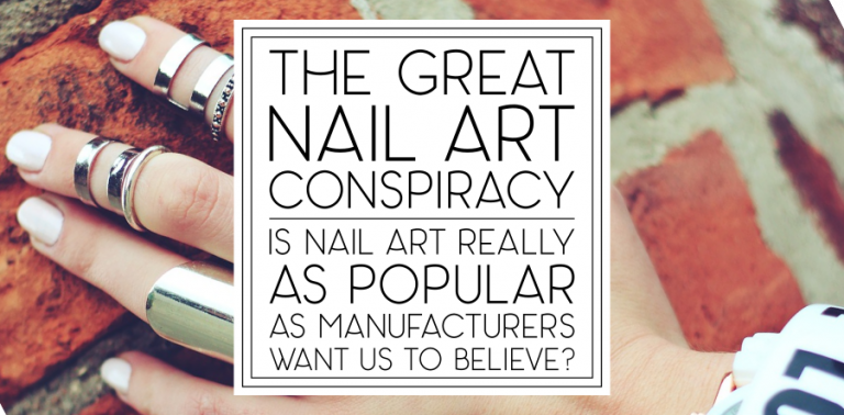 The Great Nail Art Conspiracy