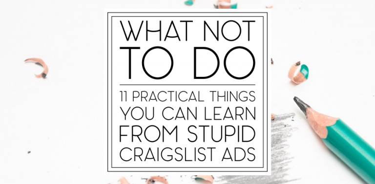 What Not To Do: 11 Practical Things You Can Learn From Stupid Craigslist Ads