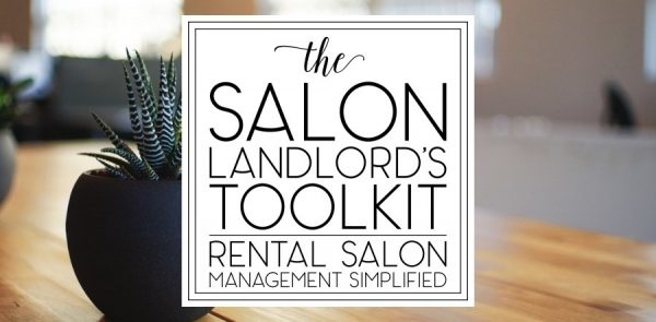 Salon Landlord's Toolkit