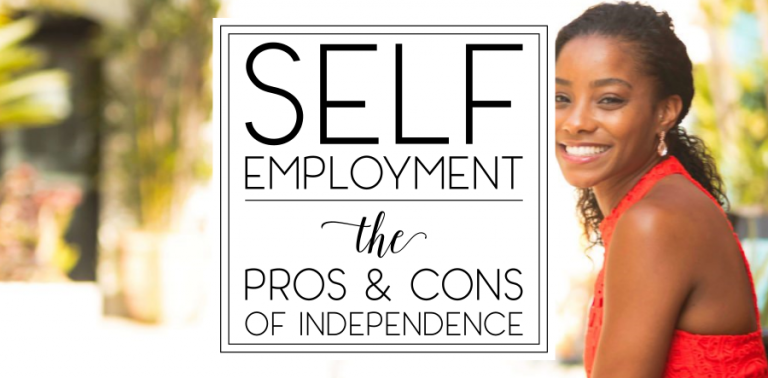 Independence: The Pros and Cons of Self-Employment