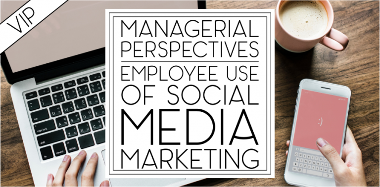 [VIP 4] Employee Use of Social Media