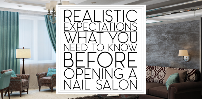 What You Need to Know Before Opening a Nail Salon | This Ugly Beauty ...