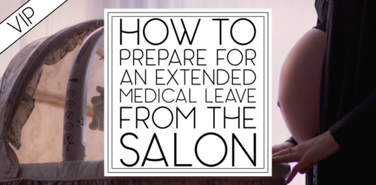 How to Prepare for an Extended Medical Absence from the Salon