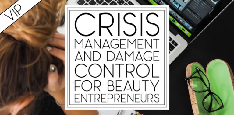 Public Relations Crisis Management and Damage Control for Beauty Entrepreneurs