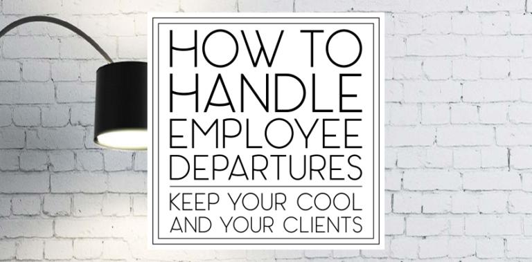 How to Handle Employee Departures