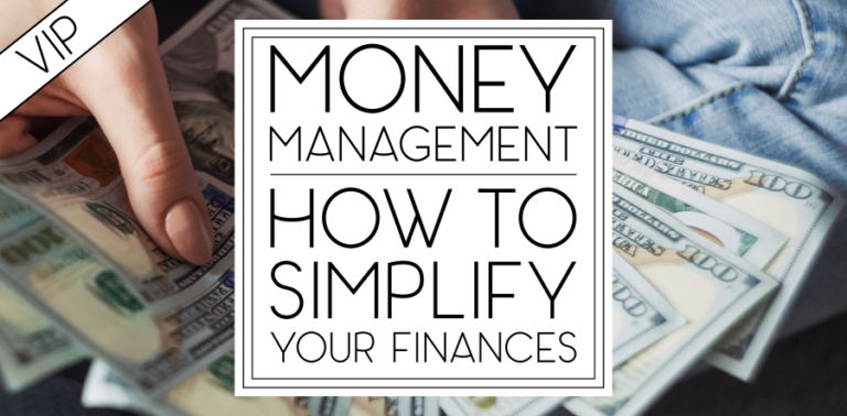 Money Management: How to Simplify Your Finances