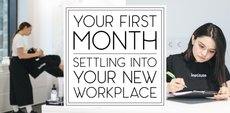 Your First Month: Settling Into Your New Workplace
