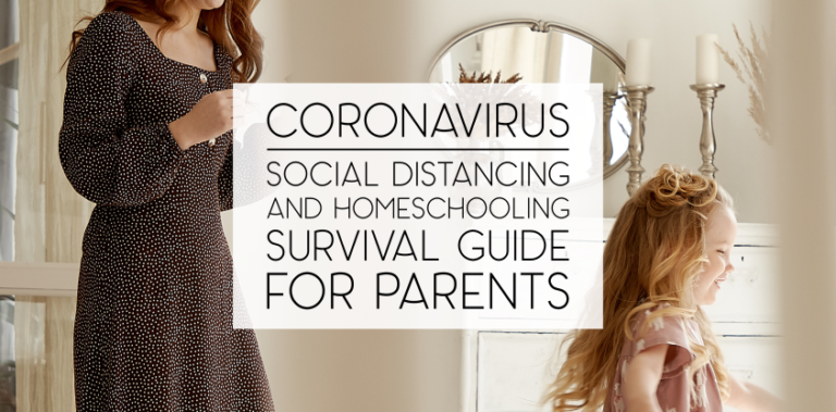 The Social Distancing and Homeschool Survival Guide for Parents
