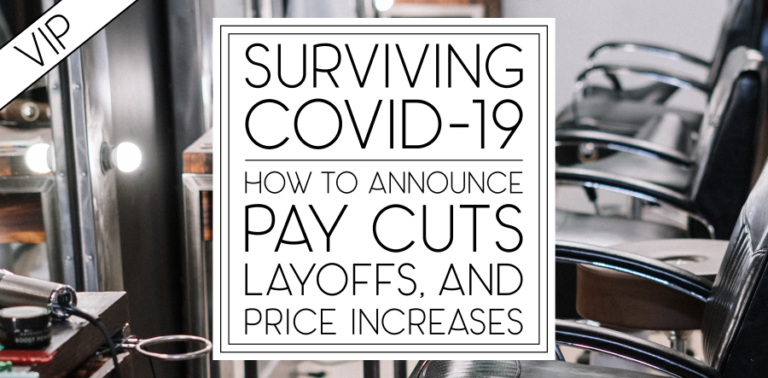 Surviving COVID-19: How to Announce Pay Cuts, Layoffs, and Price Increases