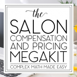 The Salon Compensation and Pricing Megakit
